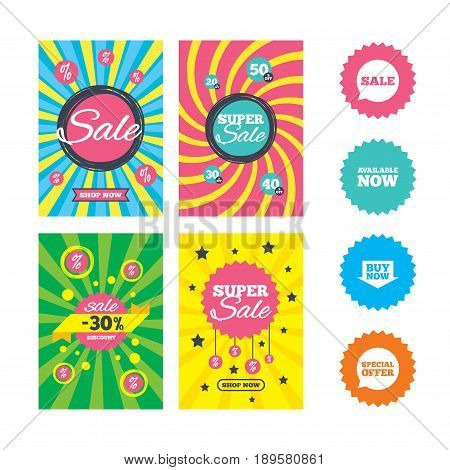 Web banners and sale posters. Sale icons. Special offer speech bubbles symbols. Buy now arrow shopping signs. Available now. Special offer and discount tags. Vector
