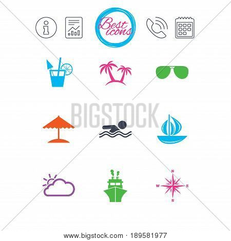 Information, report and calendar signs. Cruise trip, ship and yacht icons. Travel, cocktails and palm trees signs. Sunglasses, windrose and swimming symbols. Classic simple flat web icons. Vector