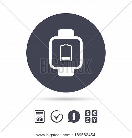 Smart watch sign icon. Wrist digital watch. Low battery energy symbol. Report document, information and check tick icons. Currency exchange. Vector