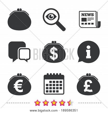Wallet with Dollar, Euro and Pounds currency icons. Cash bag signs. Retro wealth symbol. Newspaper, information and calendar icons. Investigate magnifier, chat symbol. Vector