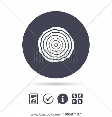 Wood sign icon. Tree growth rings. Tree trunk cross-section. Report document, information and check tick icons. Currency exchange. Vector
