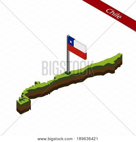 Chile Isometric Map And Flag. Vector Illustration.