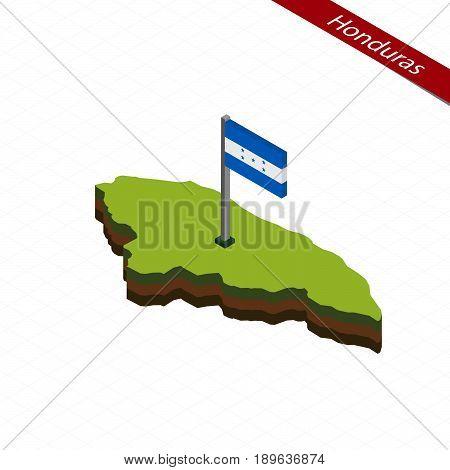Honduras Isometric Map And Flag. Vector Illustration.