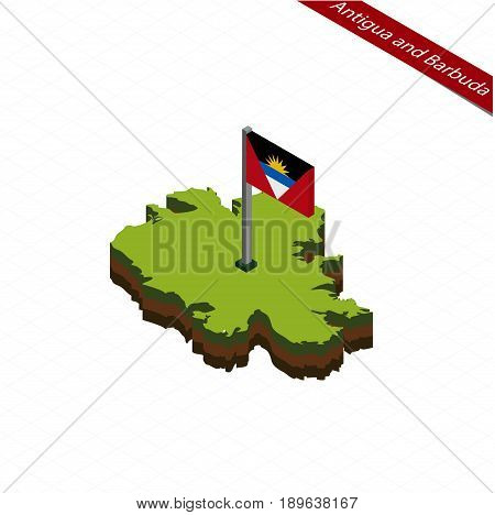 Antigua And Barbuda Isometric Map And Flag. Vector Illustration.