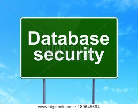 Protection concept: Database Security on green road highway sign, clear blue sky background, 3D rendering