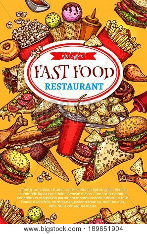Fast food restaurant poster template. Vector design of burgers, hot dog sandwiches and cheeseburger or ice cream and donut cookie dessert, pizza and coffee or soda drinks for fastfood menu