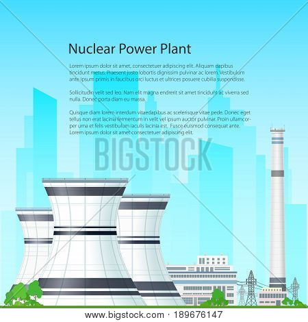Nuclear Power Plant on the Background of the City Thermal Station and Text Nuclear Reactor and Power Lines Flyer Brochure Poster Design Vector Illustration