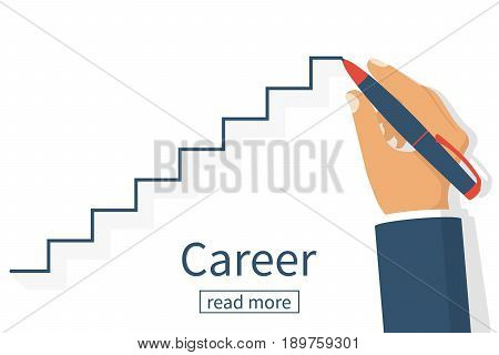 Human drawing career ladder. Modern vector illustration flat design. Line stairs Isolated on white background. Pen in hand. Concept of business development. Way up. Success in work. Step by step.