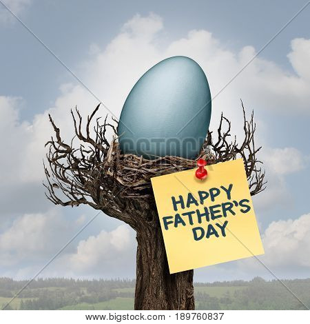 Happy father day and daddy or fatherhood celebration concept as a nest with an egg as a parenting symbol as a best dad message with 3D illustration elements.