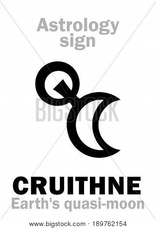 Astrology Alphabet: CRUITHNE, Earth's quasi-moon (trojan asteroid-satellite). Hieroglyphics character sign (single symbol).