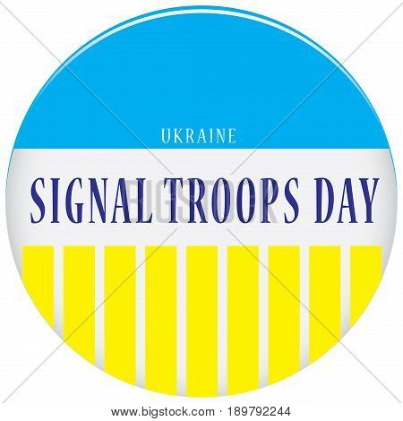 Signal Troops Day Ukraine It is celebrated in Ukraine on August 8 Symbol of the country.