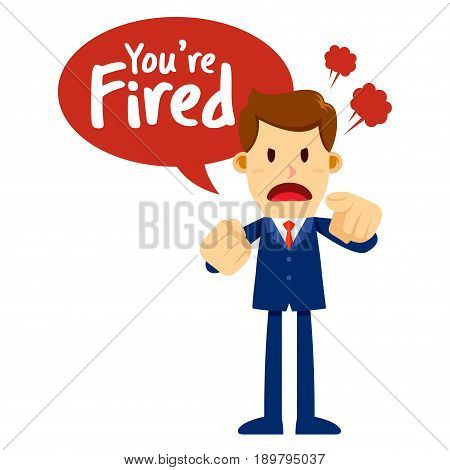 Vector stock of a businessman with angry face pointing and saying you are fired