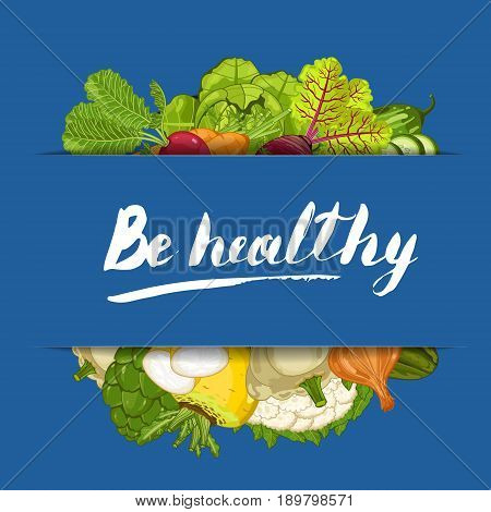 Be healthy banner vector illustration. Natural vegetable growing, organic farming retail, vegan product store poster. Healthy food advertising with pepper, radish, cabbage, carrot, beet, patison