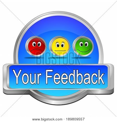 blue Your Feedback Button - 3D illustration
