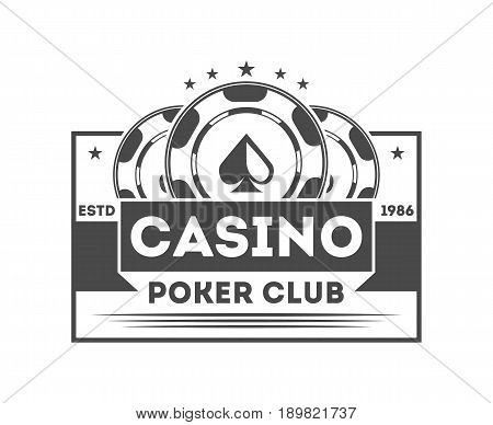 Poker club vintage isolated label. Casino badge, poker chip symbol. Games of chance or fortune gambling emblem vector illustration.