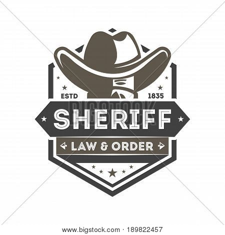 Wild west sheriff vintage isolated label. American rodeo show badge in monochrome style, law and order sign, authentic cowboy event symbol vector illustration.
