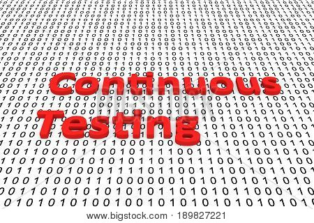 Continuous testing in the form of binary code, 3D illustration