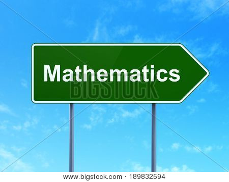 Learning concept: Mathematics on green road highway sign, clear blue sky background, 3D rendering