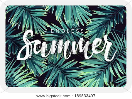 Dark tropical postcard design with exotic plants and lettering. Tropical background with green phoenix palm leaves. Vector illustration.