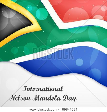 illustration of South Africa flag with International Nelson Mandela Day Text