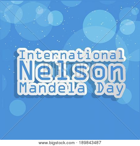 illustration of International Nelson Mandela Day Text