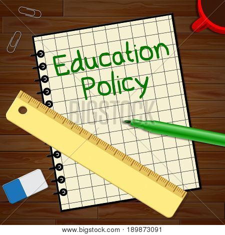 Education Policy Represents Schooling Procedure 3D Illustration