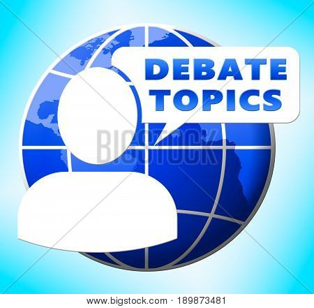 Debate Topics Shows Dialog Subjects 3d Illustration poster