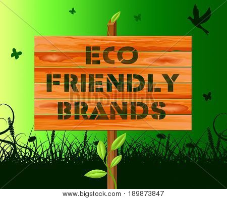 Eco Friendly Brands Means Green Trademark 3D Illustration