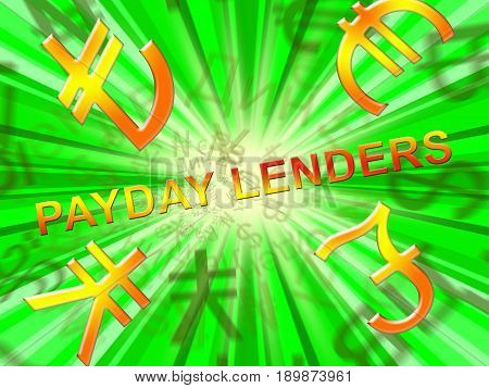 Payday Lenders Symbols Means Earnings Loan 3d Illustration poster