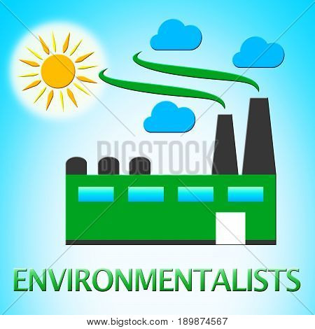 Environmentalists Factory Means Eco Friendly 3D Illustration