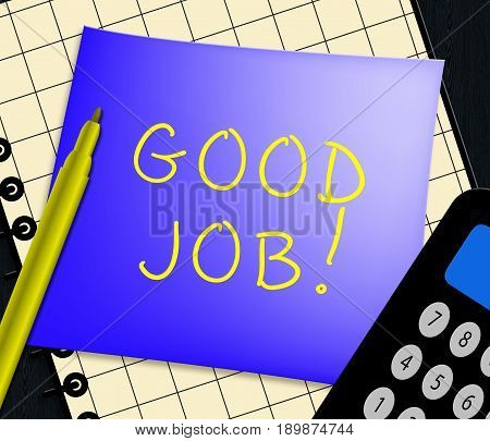 Good Job Displays Well Done 3D Illustration