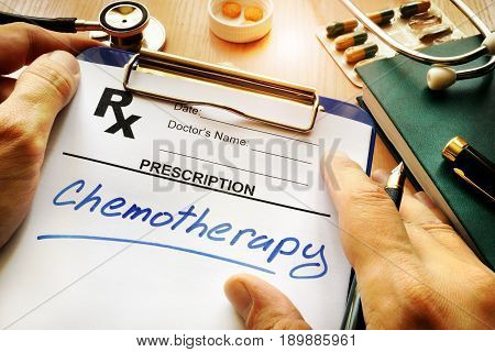 Prescription form with word chemotherapy. Cancer treatment concept.