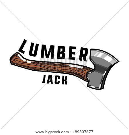 Color vintage lumberjack emblem. Carpenter poster. Design elements