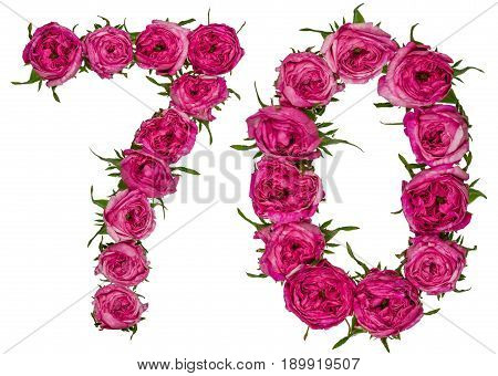 Arabic Numeral 70, Seventy, Seven, From Red Flowers Of Rose, Isolated On White Background
