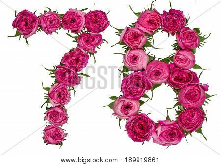 Arabic Numeral 78, Seventy Eight, From Red Flowers Of Rose, Isolated On White Background