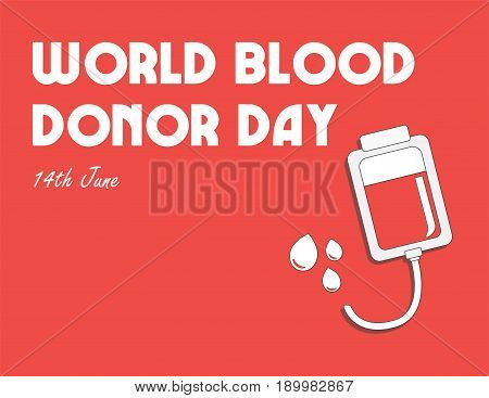 World blood donor day. International holiday. donate blood and save life. Donation give love. Vector ullustration. Drop counter.
