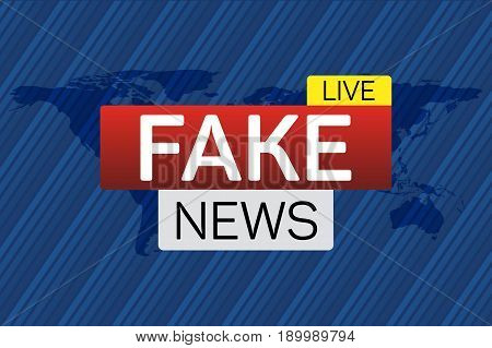 Fake news live banner on worldmap. Business technology world news background. Vector Illustration.