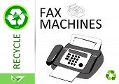 Please recycle fax machines poster