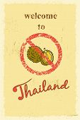 Nasty smelling durian fruit prohibition sign and welcome to Thailand lettering. Retro poster vector illustration. poster