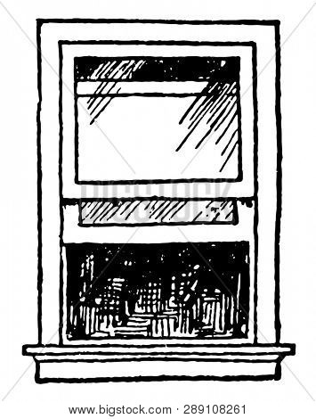 Open Single-hung Sash Window which is move or tilt in bottom is operable and separated from other panes, vintage line drawing or engraving illustration. poster