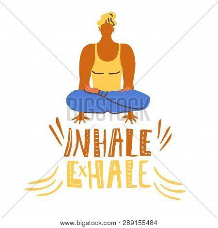 Yoga Vector Lettering. Inhale, Exhale. Sitting Man, Balance