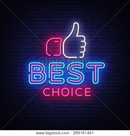 Best Choice Neon Sign Vector. Best Choice Design Template Neon Signboard, Light Banner, Neon Signboa
