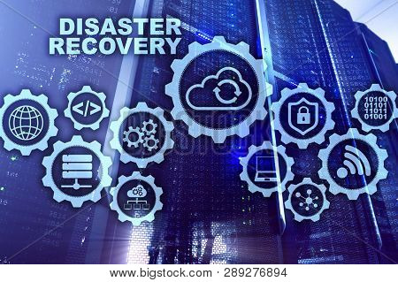 Big Data Disaster Recovery Concept. Backup Plan. Data Loss Prevention On A Virtual Screen