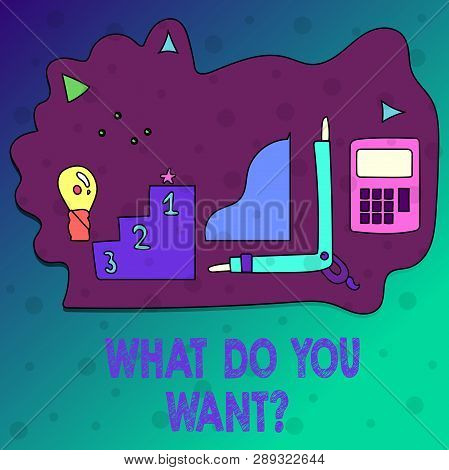 Conceptual Hand Writing Showing What Do You Wantquestion. Business Photo Text Aspiration Contemplati