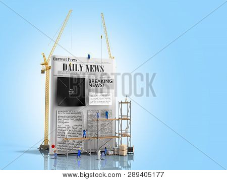 News Building Concept Builders Stick Newspaper Columns On A Blank Newspaper Sheet 3d Render On Blue