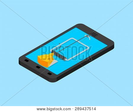 Internet Deception Concept. Online Mousetrap And Cheese Isolated. Mouse Trap In Smartphone. Tablet G