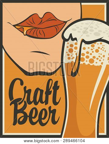 Vector Banner On The Theme Of Beer In Retro Style With Calligraphic Inscription Craft Beer. Flat Ill