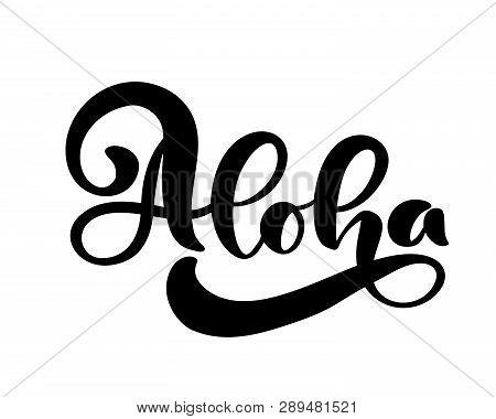 Aloha Lettering  Vector & Photo (Free Trial) | Bigstock