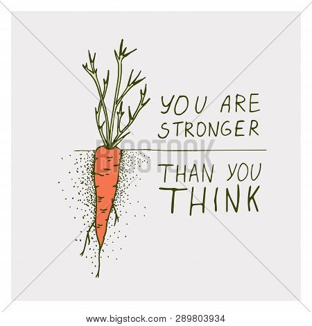 Greeting Cards With Carrot And Motivation Phrase You Are Stronger Than You Think On A Bright Backgro