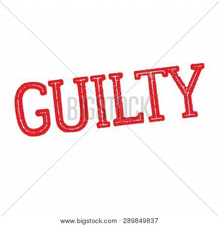 Guilty Stamp On White Background Sticker Label